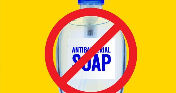 Is Antibacterial Soap Bad?